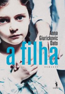 A Filha, Anna Giurickovic Dato,D. Quixote,