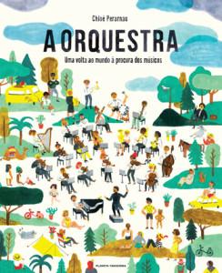 A Orquestra, Planeta Tangerina, Deus Me Livro, Chloé Perarnau