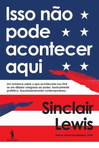 Isso Não Pode Acontecer Aqui, Deus Me Livro, D. Quixote, Sinclair Lewis