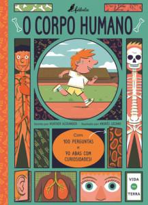 O Corpo Humano, Os Dinossauros, Deus Me Livro, Fábula, Heather Alexander, Andrés Lozano