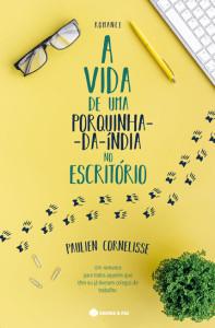 A Vida de uma Porquinha-da-Índia no Escritório, Paulien Cornelisse,Guerra & Paz, Deus Me Livro