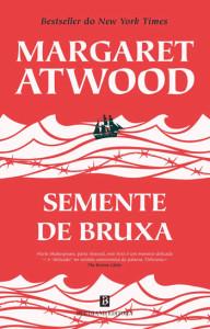 Semente de Bruxa, Bertrand, Deus Me Livro, Margaret Atwood