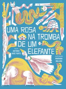 Uma Rosa na Tromba de um Elefante, Deus Me Livro, Orfeu Negro, António José Forte, Mariana Malhão
