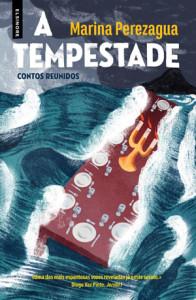 A Tempestade, Elsinore, Deus Me Livro, Marina Perezagua