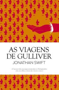As Viagens de Gulliver, Jonathan Swift,Guerra & Paz,Deus Me Livro