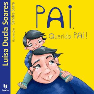 Texto, Deus Me Livro, Pai Querido Pai!, Luísa Ducla Soares