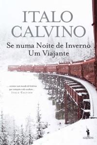 Se numa Noite de Inverno um Viajante…, Italo Calvino, D. Quixote, Deus Me Livro