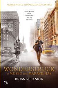 WonderStruck - O Museu das Maravilhas, Asa, Deus Me Livro, Brian Selznick
