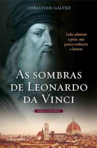As Sombras de Leonardo da Vinci, Christian Gálvez, Clube do Autor, Deus Me Livro