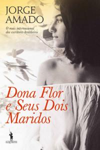 Dona Flor e Seus Dois Maridos, Jorge Amado, D. Quixote, Deus Me Livro