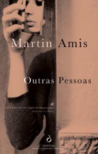 Outras Pessoas, Deus Me Livro, Quetzal, Martin Amis