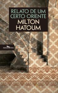 Relato de Um Certo Oriente, Milton Hatoum, Deus Me Livro, Companhia das Letras