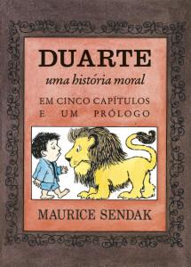 Duarte, Canja de Galinha com Arroz, Maurice Sendak, Kalandraka, Deus Me Livro