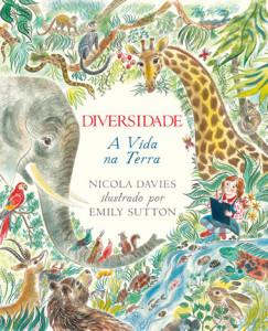 Diversidade, Deus Me Livro, Nuvem de Letras, Nicola Davies, Emily Sutton