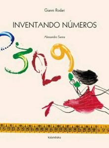 Inventando Números, Gianni Rodari, Alessandro Sanna, Kalandraka, Deus Me Livro