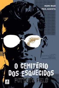 O Cemitério dos Esquecidos, Mark Waid, Paul Azaceta, G. Floy, Deus Me Livro