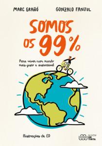 Somos os 99%, Nuvem de Tinta, Deus Me Livro, Marc Grañó, Gonzalo Fanjul
