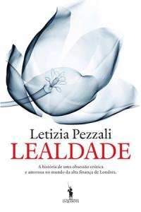 Lealdade, Letizia Pezzali, D. Quixote, Deus Me Livro