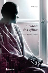 A Cidade dos Aflitos, Guerra & Paz, Deus Me Livro, Luís Pedro Cabral