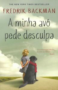A Minha Avó Pede Desculpa, Porto Editora, Deus Me Livro, Fredrik Backman