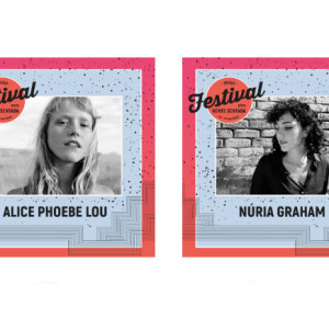 Alice Phoebe Lou, Núria Graham, Festival Para Gente Sentada, Festival Para Gente Sentada 2018, Deus Me Livro