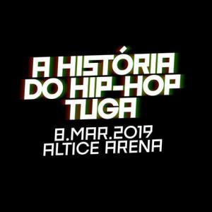 A História do Hip Hop Tuga, Altice Arena, Deus Me Livro