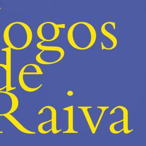 Jogos de Raiva, D. Quixote, Deus Me Livro, Rodrigo Guedes de Carvalho