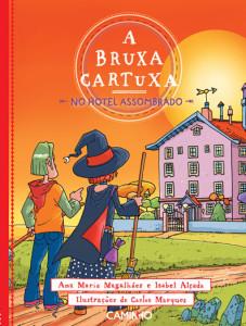 A Bruxa Cartuxa no Hotel Assombrado, Ana Maria Magalhães, Isabel Alçada, Caminho, Deus Me Livro