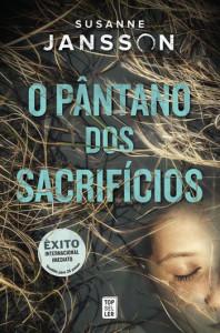 O Pântano dos Sacrifícios, Deus Me Livro, Topseller, Susanne Jansson