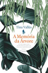 A Memória da Árvore, D. Quixote, Deus Me Livro, Tina Vallès