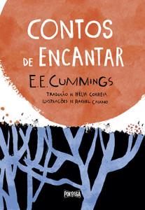 Contos de Encantar, Deus Me Livro, Ponto de Fuga, E. E. Cummings