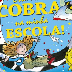 Está uma Cobra na minha Escola, Porto Editora, Deus Me Livro, David Walliams