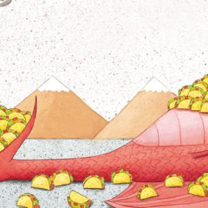 Os Dragões Adoram Tacos, Caminho, Deus Me Livro, Adam Rubin, Daniel Salmieri