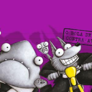 Os Mauzões, A Bola de Pelo Contra-Ataca, Porto Editora, Deus Me Livro, Aaron Blabey