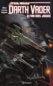 Star Wars Darth Vader, Planeta, Deus Me Livro, O Fim dos Jogos, Gillen, Larroca, Delgado