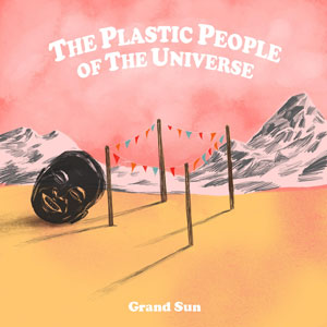 Grand Sun, Disco, Deus Me Livro, Aunt Sally Records, The Plastic People Of The Universe