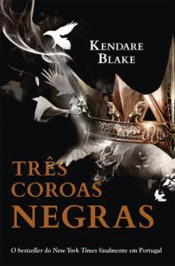 Três Coroas Negras, Deus Me Livro, Porto Editora, Kendare Blake
