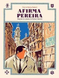 Afirma Pereira, G. Gloy, Deus Me Livro, Pierre-Henry Gomont, Antonio Tabucchi