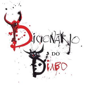 Dicionário do Diabo, Tinta da China, Deus Me Livro, Ambrose Bierce