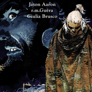 Os Malditos, Antes do Dilúvio, Jason Aaron, r.m.Guéra, Giulia Brusco, G. Floy, Deus Me Livro