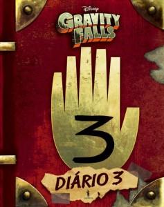 Gravity Falls: Diário 3, Gravity Falls , Alex Hirsh, Rob Renzetti, Andy Gonsalves, Dom Quixote, Stephanie Ramirez, Deus Me Livro