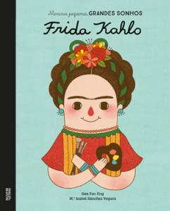Colecção Meninas Pequenas Grandes Sonhos, Deus Me Livro, Nuvem de Letras, M.ª Isabel Sánchez Vegara, Teresa de Calcutá, Amelia Earhart, Frida Kahlo, Anne Frank