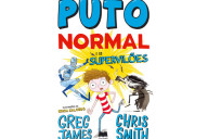 Puto Normal e os Supervilões, Gailivro, Deus Me Livro, Greg James, Chris Smith