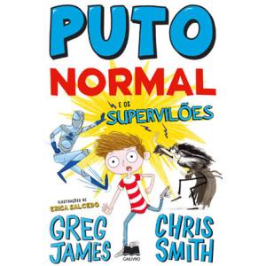 Puto Normal e os Supervilões, Gailivro, Deus Me Livro, Greg James, Chris Smith