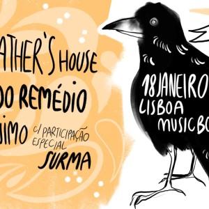 Jerónimo, Surma, Ricardo Remédio, Grandfather`s House, BranMorrighan, Musicbox, Deus Me Livro