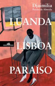 Luanda Lisboa Paraíso, Companhia das Letras, Deus Me Livro, Djaimilia Pereira de Almeida