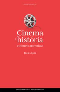 Curtas da Estante, Deus Me Livro, Cinema e história: aventuras narrativas, João Lopes, Fundação Francisco Manuel dos Santos