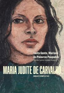 Obras Completas de Maria Judite de Carvalho, Maria Judite de Carvalho ,Tanta Gente Mariana, As Palavras Poupadas, Deus Me Livro, Minotauro