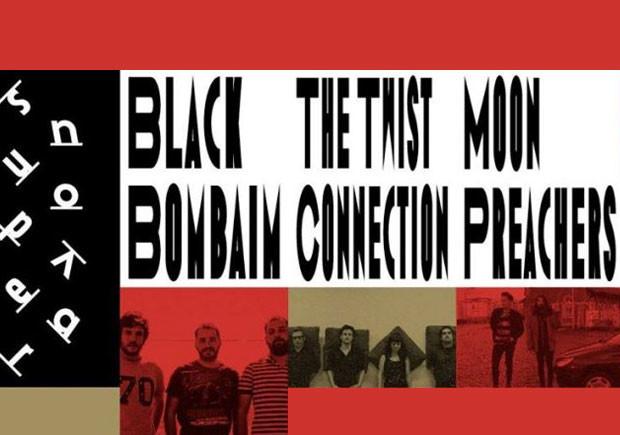 Black Bombaim, Moon Preachers, Super Nova, Super Nova 2019, Deus Me Livro, The Twist Connection