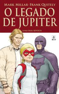 O Legado de Júpiter, Revolta, G. Floy, Deus Me Livro, Mark Millar, Frank Quitely